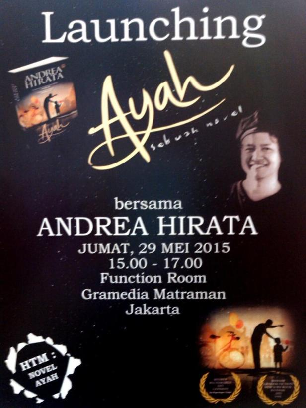 Launching-Novel-Ayah-Andrea-Hirata-Gramedia-Matraman