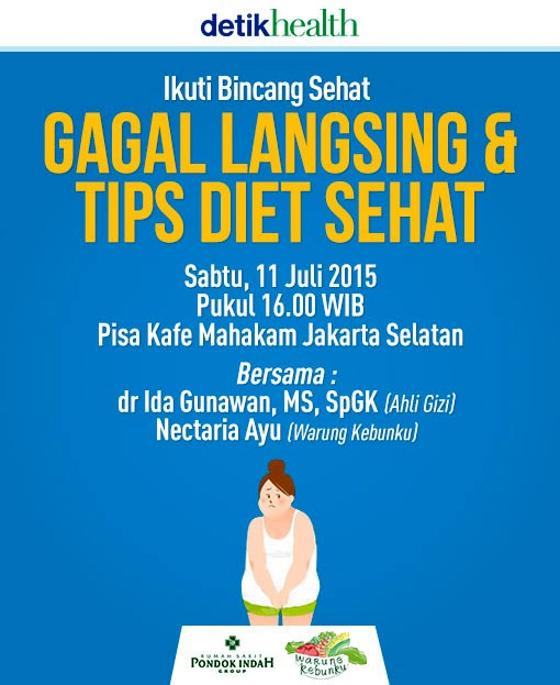 Bincang-Sehat-DetikHealth-Gagal-Langsing-Tips-Diet-Sehat