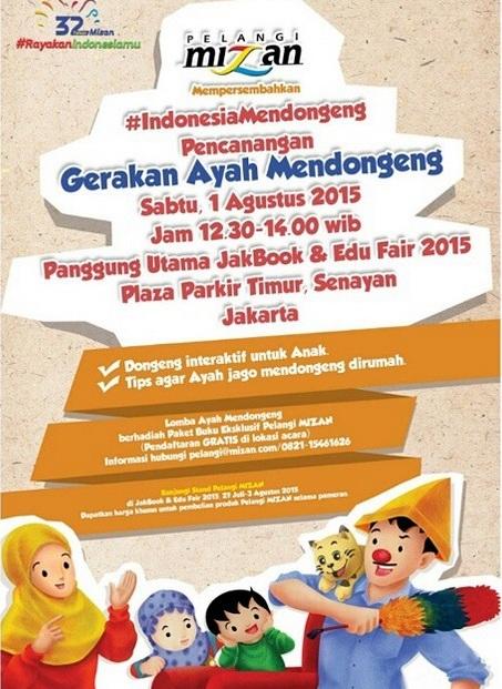 Gerakan-Ayah-Mendongeng-#IndonesiaMendongeng-JakBook-Edu-Fair-2015-Pelangi-Mizan-Parkir-Timur-Senayan
