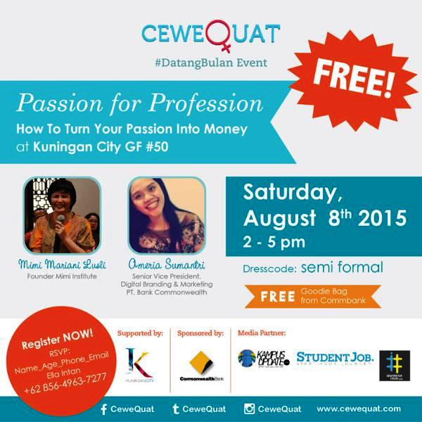 Passion-For-Professional-CeweQuat-#DatangBulan-Event-Kuningan-City-Agustus-2015