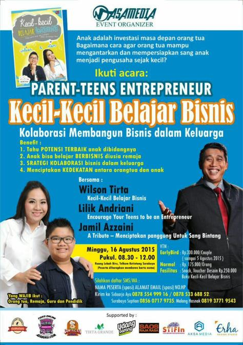 Wilson-Sitorus-Kecil-Kecil-Belajar-Bisnis-Parent-Teens-Entrepreneur-Jamil Azzaini-Surabaya