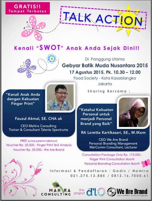 Talk-Action-Parenting-SWOT-Finger-Print-Personal-Branding-Gebyar-Batik-Nusantara-2015-Kasablanka