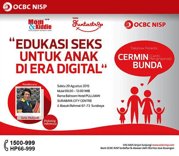 Talkshow-Cermin-Bunda-Seto-Mulyadi-OCBC-NISP-Pullman-city-centre-Surabaya