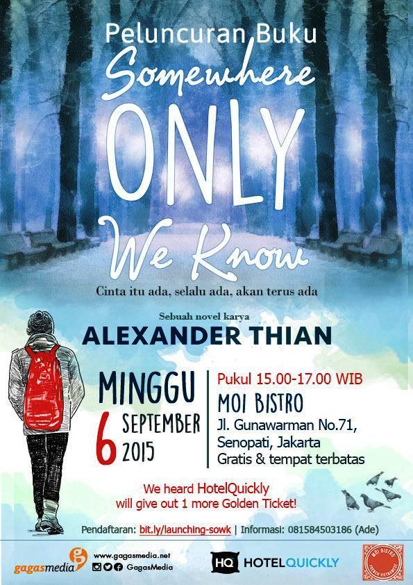 Peluncuran-Novel-Gagas-Media-Somewhere-Only-We-Know-Alexander-Thian-@aMrazing-MOI-Bistro