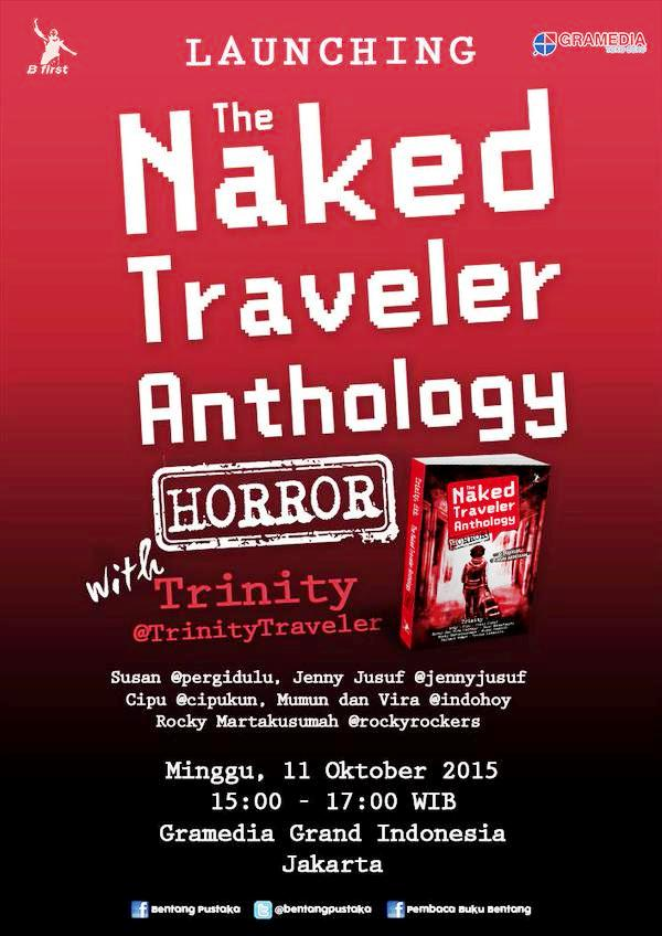 Launching-The-Naked-Traveler-Anthology-Horror-Gramedia-Grand-Indonesia-Bentang