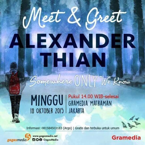 Meet-Greet-Novel-Gagas-Media-Somewhere-Only-We-Know-Alexander-Thian-@aMrazing-Gramedia-Matraman