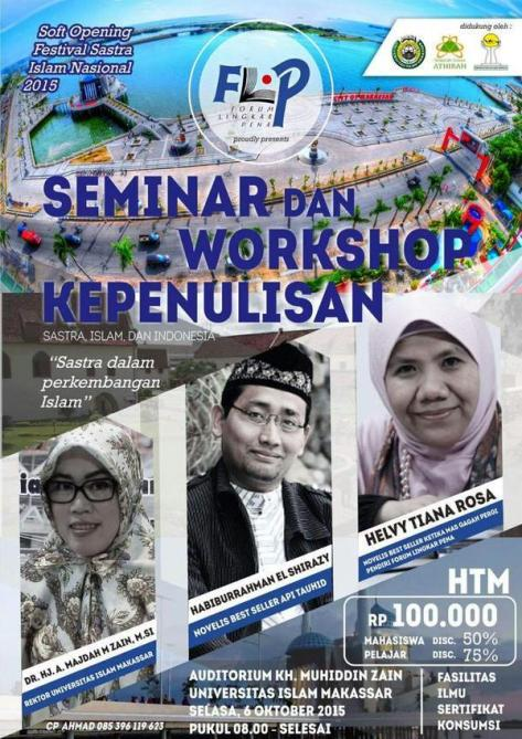 Seminar-Workshop-Kepenulisan-Helvy-Tiana-Rosa-Habiburrahman-El-Shirazy-Festival-Sastra-Islam-Nasional-2015