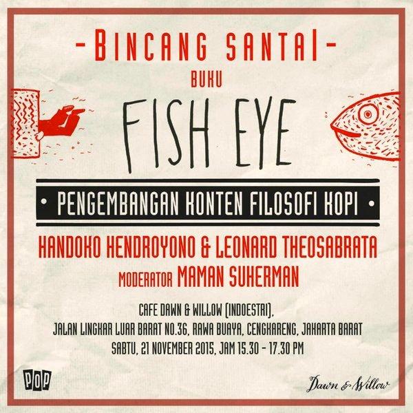 Bincang-Santai-Buku-Fish-Eye-Filosofi-Kopi-Maman-Suherman-November-2015