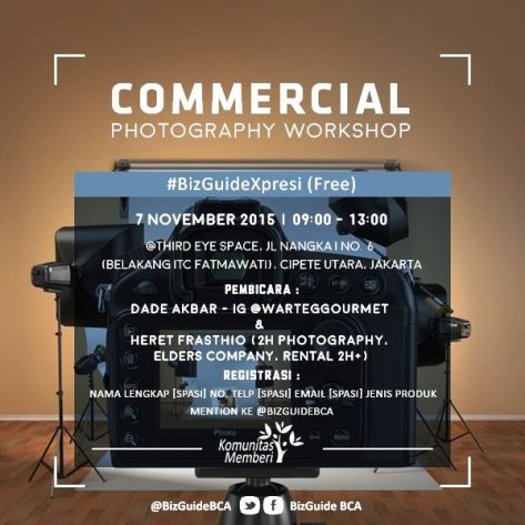 Commercial-Photography-Workshop-BizGuide-BCA-Komunitas-Memberi-Kelas-Pagi-November-2015