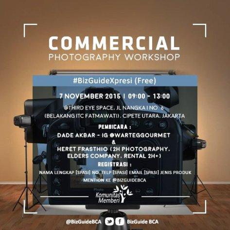 Commercial-Photography-Workshop-BizGuide-BCA-Komunitas-Memberi-Kelas-Pagi-November-2015