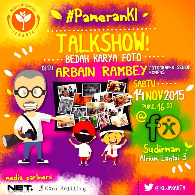 Talkshow-Bedah-Karya-Arbain-Rambey-Pameran-Foto-Foto-Karya-Dokumentator-Kelas-Inspirasi-Jakarta