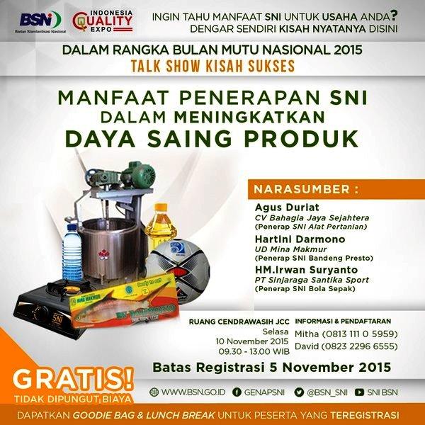 Talkshow-SNI-Produk-Usaha-Anda-Indonesia-Quality-Expo-Bulan-Mutu-Nasional-JCC-November-2015