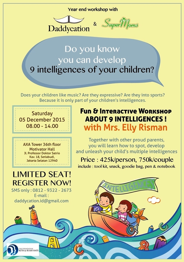 Workshop-Parenting-Elly-Risman-Daddycation-Supermoms-9-Kecerdasan-Anak-AXA-Tower-Desember-2015