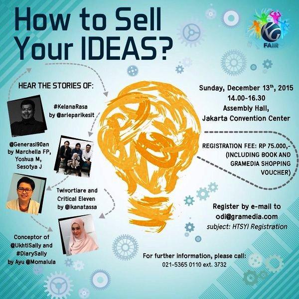 Kompas-Gramedia-Fair-Talkshow-Menjual-Ide-Kreatif-Arie-Parikesit-Ika-Natassa-Ayu-Momalula-JCC-Desember-2015