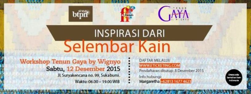 Ladies-Day-Out-Goes-To-Tenun-Gaya-BTPN-Sinaya-Femina-Workshop-Wignyo-Sukabumi-Desember-2015