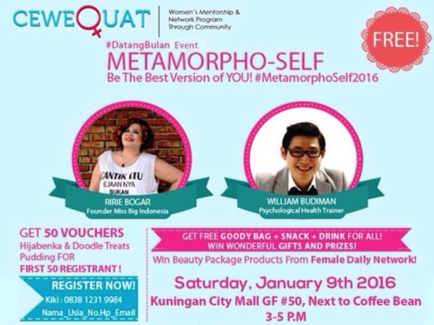 Metamorpho-Self-CeweQuat-Event-#DatangBulan-Kuningan-City-Januari-2016