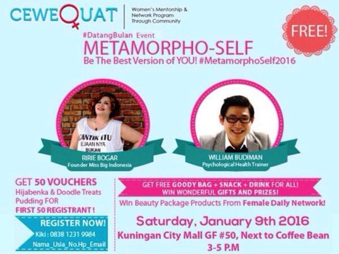 Metamorpho-Self-CeweQuat-Event-#DatangBulan-Kuningan-City-Januari-2016