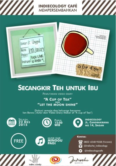 Secangkir-Teh-Untuk-Ibu-Indiecologie-Cafe-Jogjakarta-Yogyakarta-Desember-2015