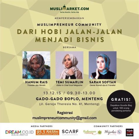 Talkshow-MuslimPreneur-Community-Traveller-Scarf-Dream-Hanum-Rais-Boplo-Desember-2015
