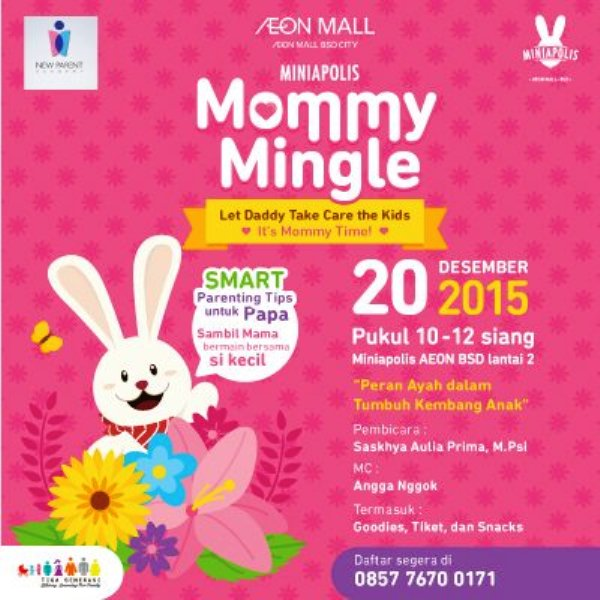 Talkshow-Parenting-Mommy-Mingle-Miniapolis-AEON-Mall-BSD-Desember-2015