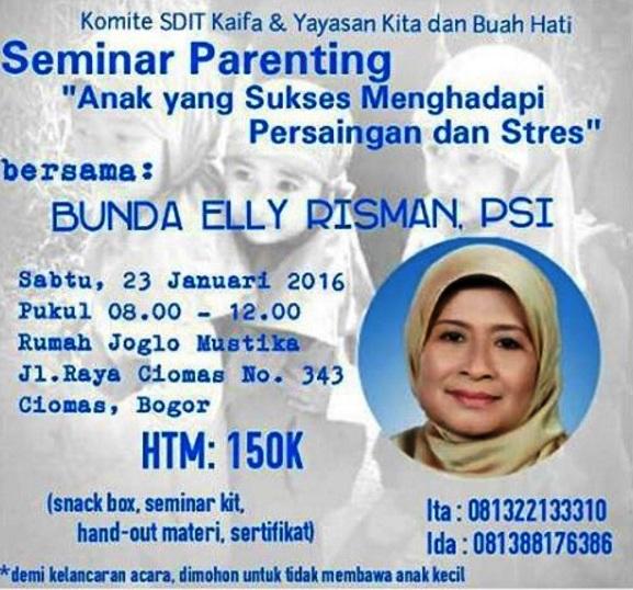 Seminar-Parenting-SDIT-Kaifa-Elly-Risman-Joglo-Mustika-Bogor-Januari-2016
