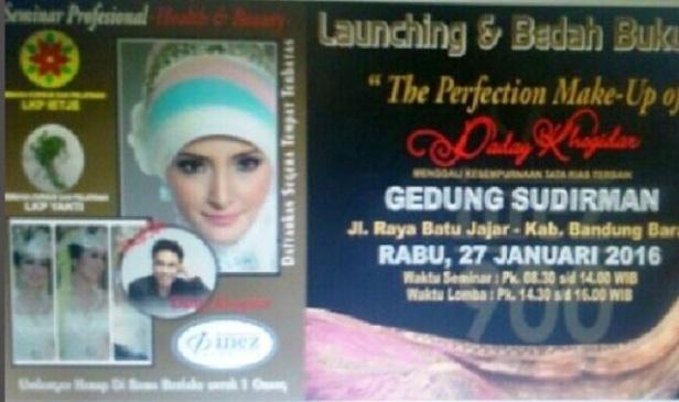Seminar-Profesional-Healt-Beauty-Daday-Khogidar-Make-Up-Bandung-Barat-Sudirman-Januari-2016