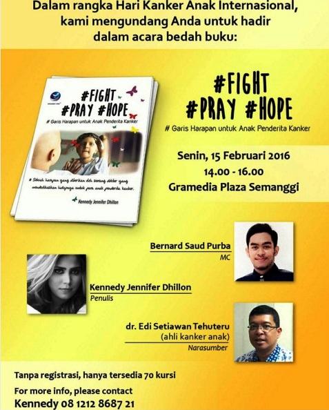 Bedah-Buku-#Fight-#Pray-#Hope-Kennedy-Jennifer-Dhillon-Gramedia-Kanker-Februari-2016