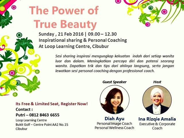 Personal-Coachng-The-Power-of-True-Beauty-Loop-Learning-Centre-Cibubur-Bogor-Februari-2016