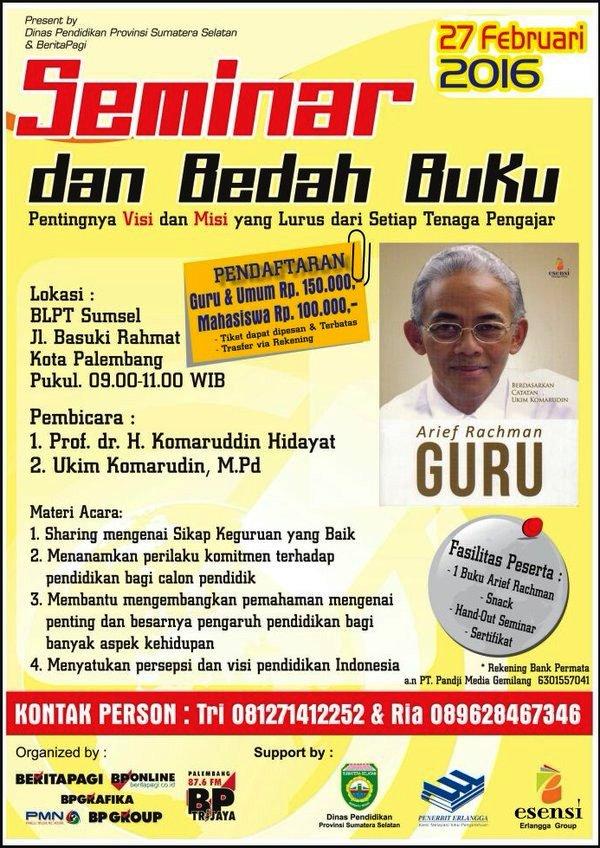 Seminar-Bedah-Buku-Guru-Arief-Rahman-BLPT-Palembang-Sumsel-Februari-2016