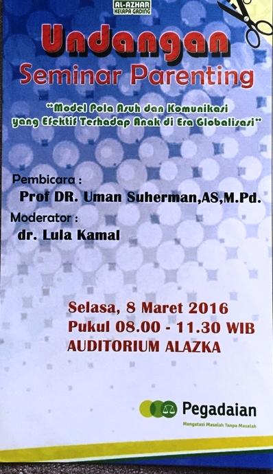 Seminar Parenting Al Azhar Kelapa Gading