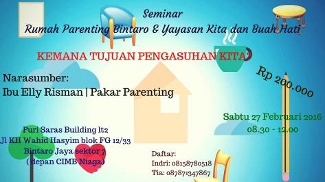 Seminar-Rumah-Parenting-Bintaro-Yayasan-Kita-dan-Buah-Hati-Elly-Risman-Februari-Tangerang-2016