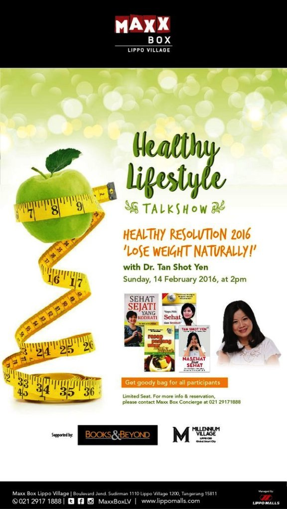 Talkshow-Healty-Lifestyle-Lose-Weight-Tan-Shot-Yen-MaxxBox-Tangerang-Februari-2016