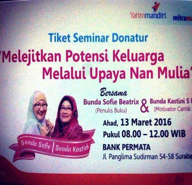 Seminar-Parenting-Sofie-Beatrix-Yatim-Mandiri-Surabaya-Maret-2016