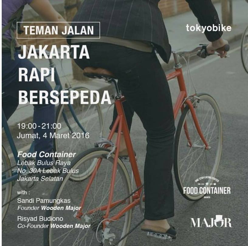 Sharing Session-Sepeda-Sebagai-Teman-Jalan-TokyoBikeID-Food-Container-Jakarta-Maret-2016