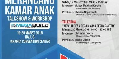 Talkshow-Merancang-Kamar-Anak-Idea-RUMAH-MEGABUILD-Jakarta-Maret-2016