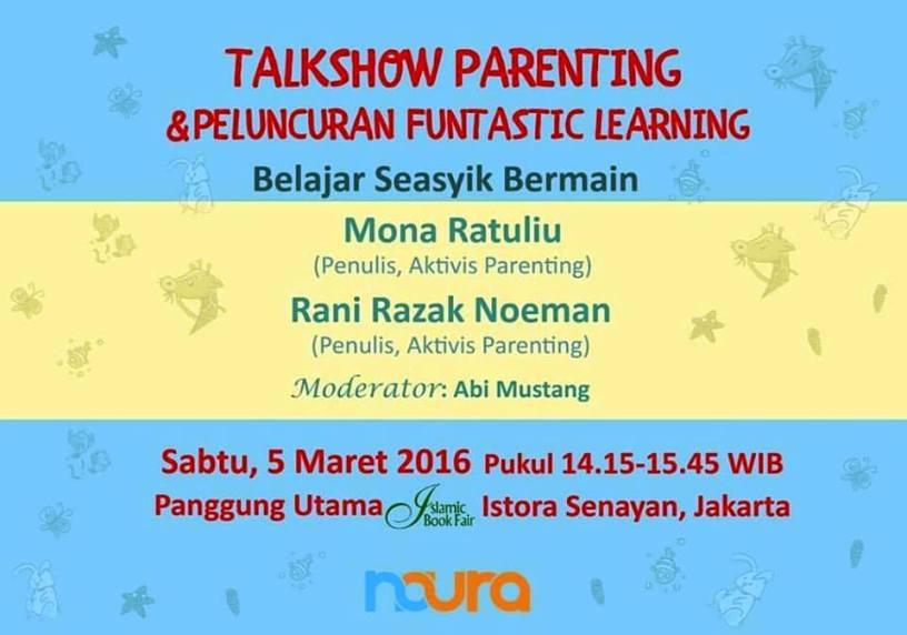 Talkshow-Parenting-Funtastic-Learning-Mona-Ratuliu-IBF-Jakarta-Maret-2016