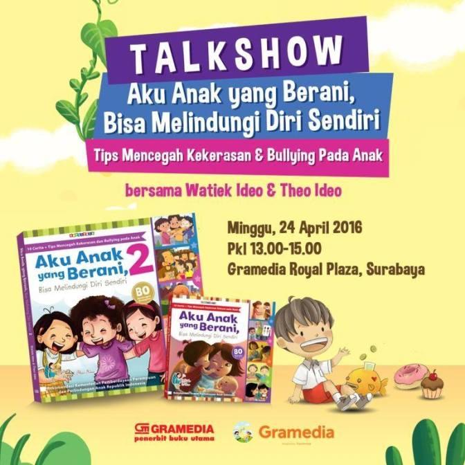 Info Liputan Blogger Surabaya: Talkshow Aku Anak yang Berani