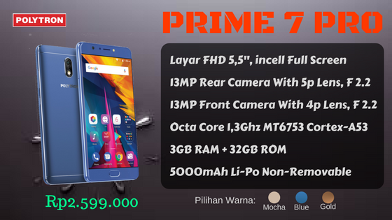Polytron Prime 7 Pro Ready To Discover Beyond Imagination Ahmed